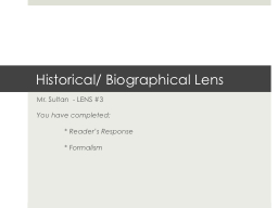 Historical/ Biographical Lens