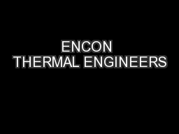ENCON THERMAL ENGINEERS PowerPoint PPT Presentation