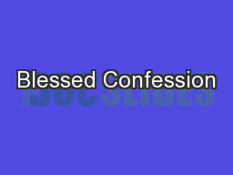 Blessed Confession