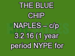 THE BLUE CHIP NAPLES – c/p 3.2.16 (1 year period NYPE for