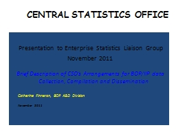 CENTRAL STATISTICS OFFICE