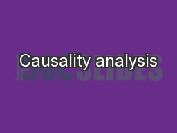 Causality analysis PowerPoint PPT Presentation