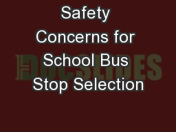 Safety Concerns for School Bus Stop Selection