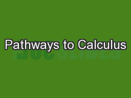 Pathways to Calculus