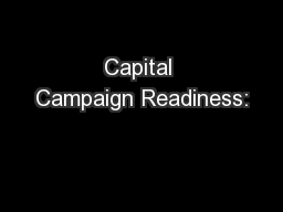 Capital Campaign Readiness: PowerPoint PPT Presentation