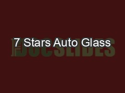 7 Stars Auto Glass PowerPoint PPT Presentation
