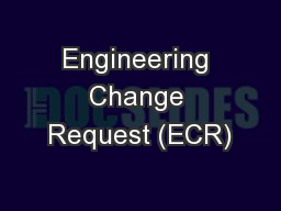 Engineering Change Request (ECR)