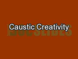 Caustic Creativity