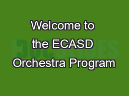 Welcome to the ECASD Orchestra Program