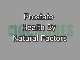 Prostate Health By Natural Factors