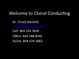 Welcome to Choral Conducting