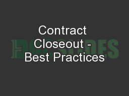 Contract Closeout - Best Practices