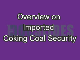 Overview on Imported Coking Coal Security