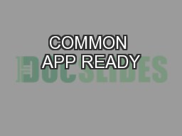 COMMON APP READY PowerPoint PPT Presentation