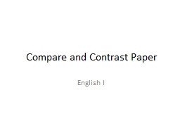 Compare and Contrast Paper PowerPoint PPT Presentation
