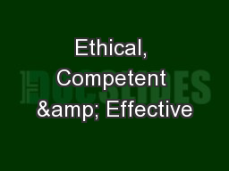 Ethical, Competent & Effective