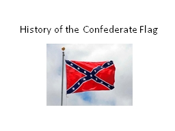 History of the Confederate Flag