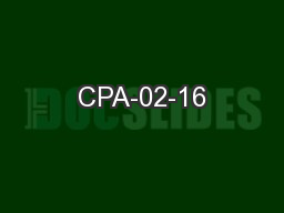CPA-02-16 PowerPoint PPT Presentation