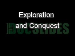 Exploration and Conquest PowerPoint PPT Presentation