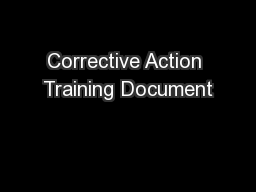 Corrective Action Training Document PowerPoint PPT Presentation