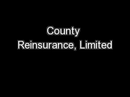 County Reinsurance, Limited PowerPoint PPT Presentation