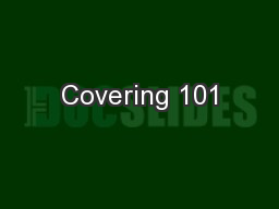 Covering 101 PowerPoint PPT Presentation