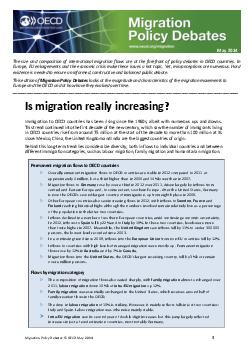 Migration Policy Debates  OECD May  The size and composition of international migration flows are at the forefront of policy debates in OECD countries