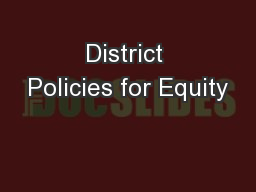 District Policies for Equity