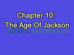 Chapter 10: The Age Of Jackson