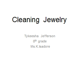 Cleaning Jewelry PowerPoint Presentation, PPT - DocSlides