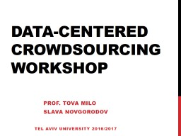 Data-Centered Crowdsourcing PowerPoint PPT Presentation