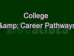 College & Career Pathways