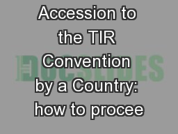 Accession to the TIR Convention by a Country: how to procee