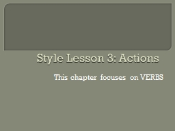 Style Lesson 3: Actions PowerPoint PPT Presentation