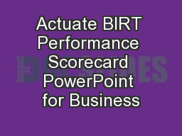 Actuate BIRT Performance Scorecard PowerPoint for Business