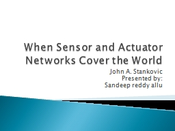 When Sensor and Actuator Networks Cover the World