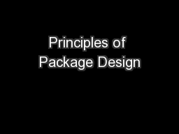 Principles of Package Design PowerPoint PPT Presentation