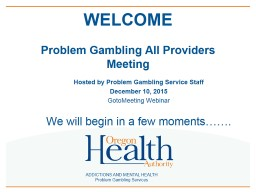 ADDICTIONS AND MENTAL HEALTH Problem Gambling Services
