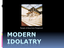 Modern idolatry PowerPoint PPT Presentation