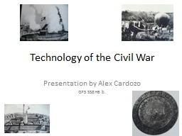 Technology of the Civil War PowerPoint PPT Presentation