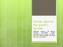 Crimes against the person: Murder PowerPoint PPT Presentation