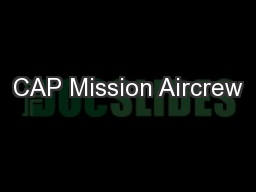 CAP Mission Aircrew PowerPoint PPT Presentation