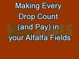 Making Every Drop Count (and Pay) in your Alfalfa Fields