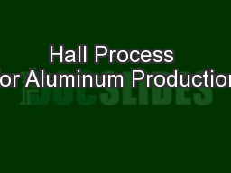 Hall Process for Aluminum Production