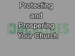 Protecting and Prospering Your Church PowerPoint PPT Presentation