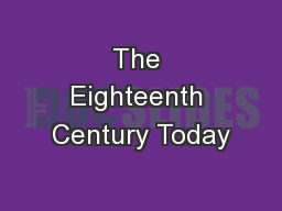The Eighteenth Century Today
