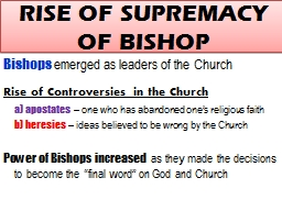 RISE OF SUPREMACY OF BISHOP PowerPoint PPT Presentation