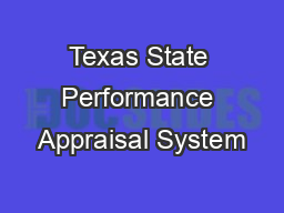 Texas State Performance Appraisal System PowerPoint PPT Presentation