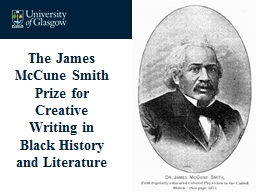 The James McCune Smith Prize for Creative Writing in Black