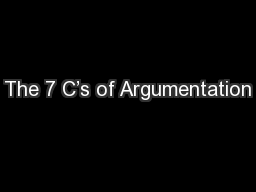 The 7 C's of Argumentation